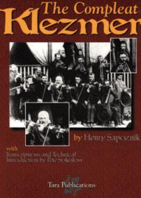 Henry Sapoznik, The Compleat Klezmer