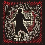 Levellers: Letters from the Underground