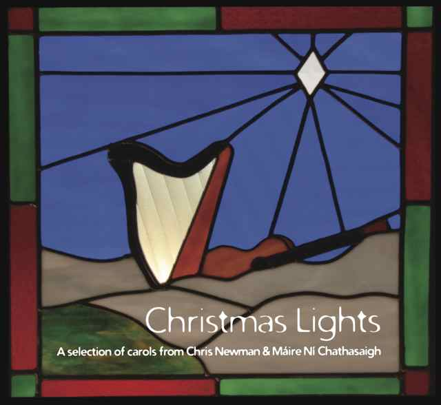 Chris Newman & Maire Ni Chathasaigh: Christmas Lights